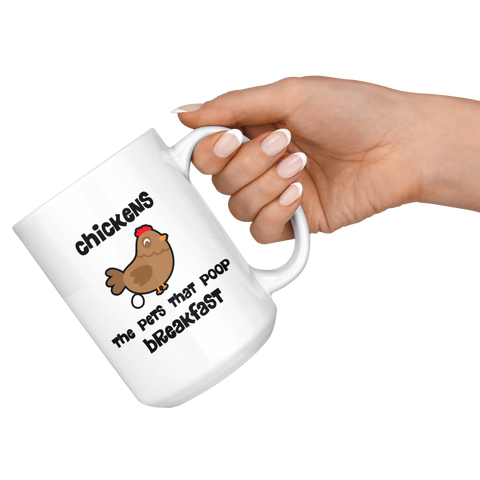 Image of Chickens Poop Breakfast Coffee Mug