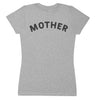 Mother- Mums T-Shirt