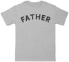 Father - Dads T-Shirt