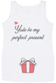 Yule Be My Perfect Present  Maternity Vest - Christmas Maternity Gift