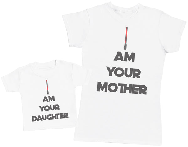 I Am Your Mother And Daughter - Baby T-Shirt & Mother's T-Shirt