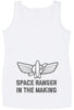 Space Ranger In The Making Maternity Vest Top