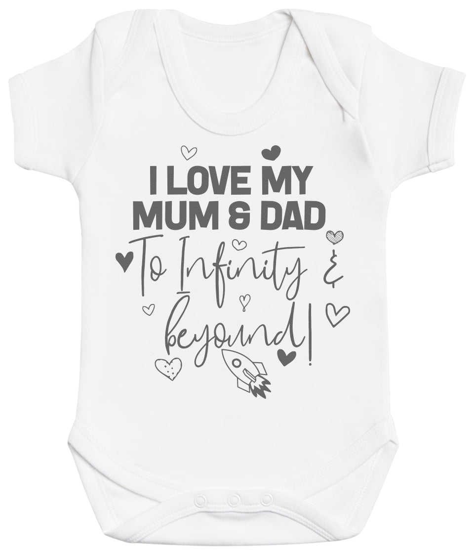I Love My Mum & Dad To Infinity & Beyond - Baby Bodysuit