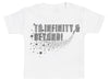 To Infinity & Beyond - Baby T-Shirt