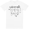 I Love My Baby To Infinity & Beyond - Dads T-Shirt