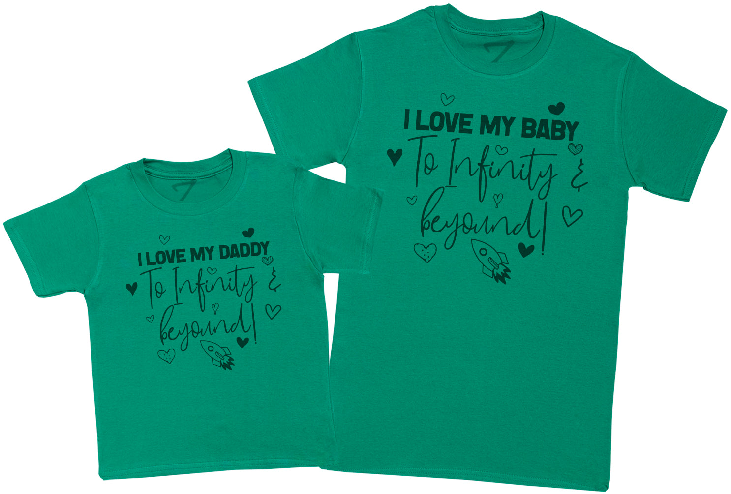 I Love My Daddy & Baby To Infinity & Beyond - Mens T Shirt & Kid's T-Shirt