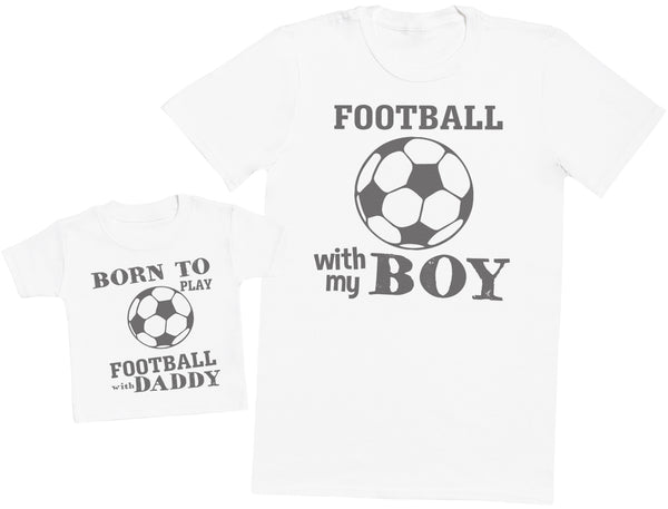 Born To Play Football With Daddy Matching Father Baby Gift Set - Mens T Shirt & Baby T-Shirt