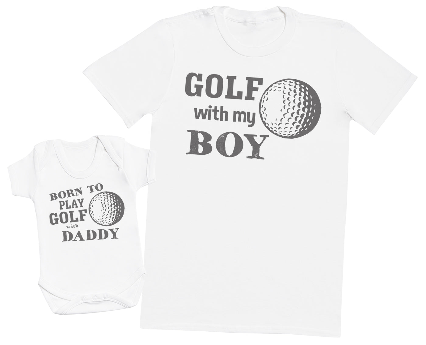 Born To Play Golf With Daddy Matching Father Baby Gift Set - Mens T Shirt & Baby Bodysuit