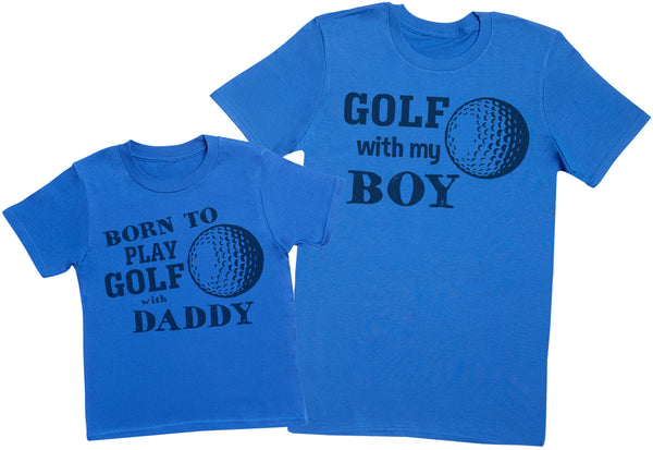 Born To Play Golf With Daddy Matching Father Kids Gift Set - Mens T Shirt & Kid's T Shirt