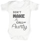 Don't Make Me Call My Aunty Baby Bodysuit / Babygrow