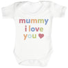 Mummy, I Love You Baby Bodysuit / Babygrow