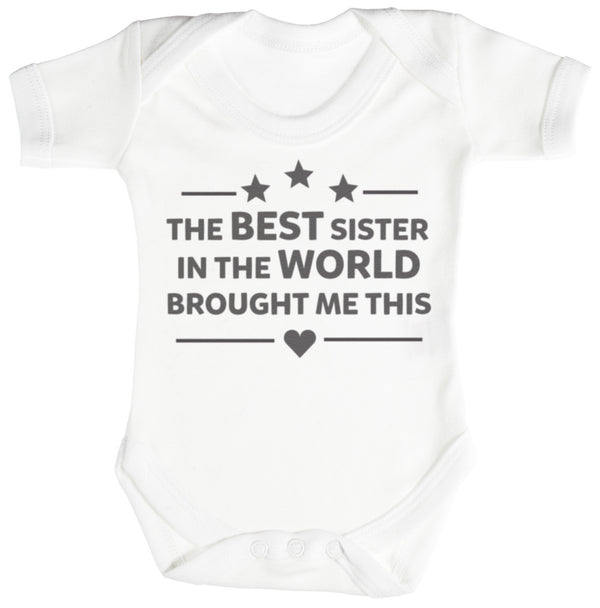 The Best Sister In The World Baby Bodysuit / Babygrow