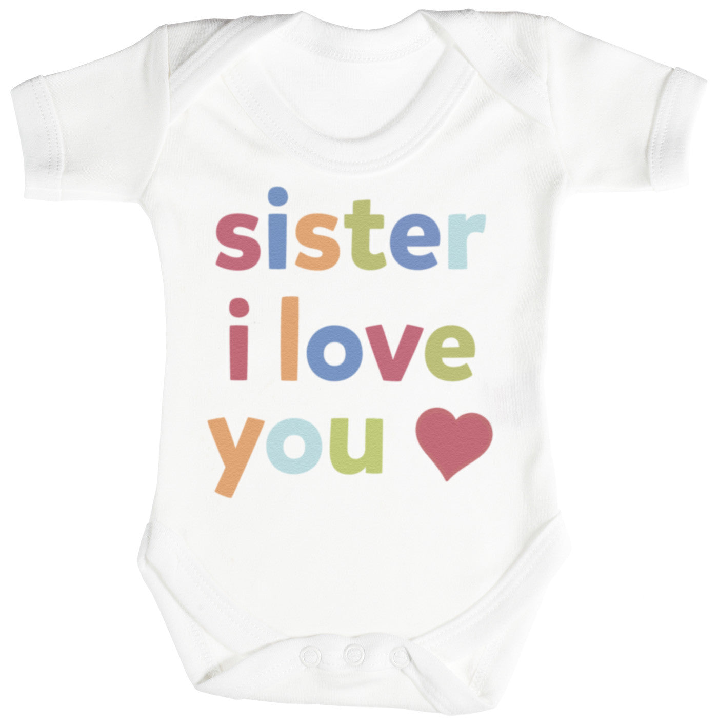 Sister, I Love You Baby Bodysuit / Babygrow