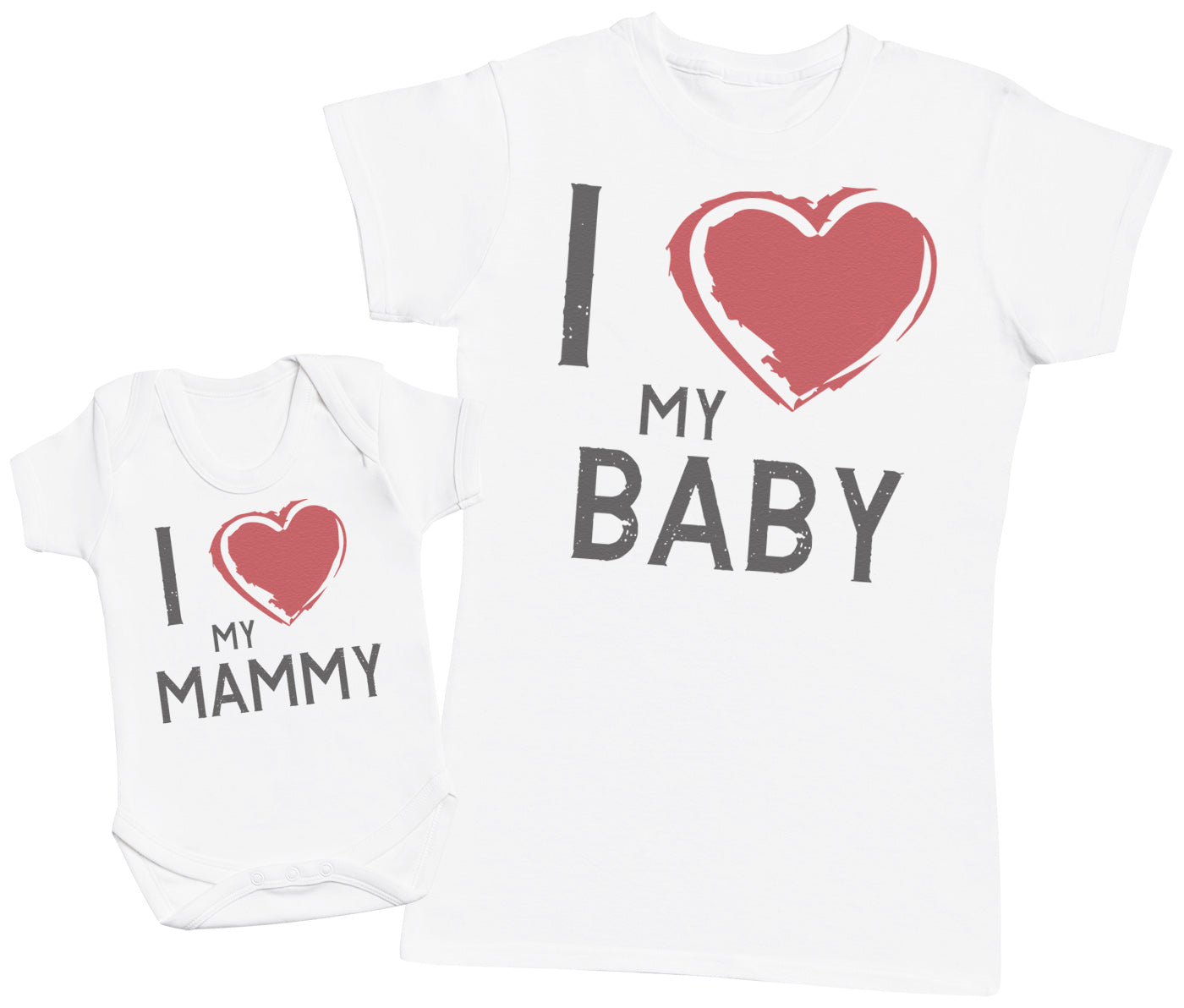 I Love My Mammy & Baby - Womens T Shirt & Baby Bodysuit