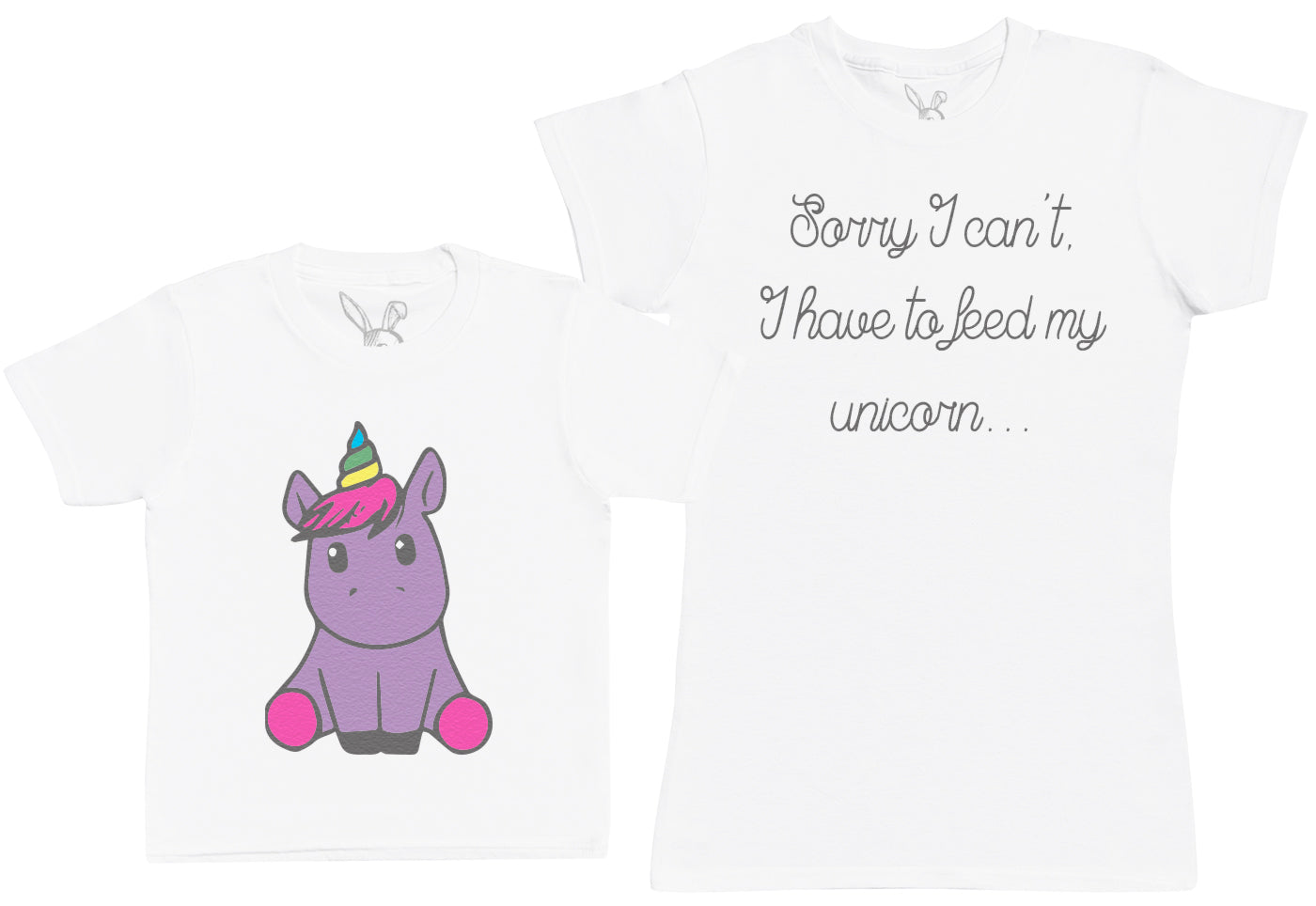 I Have to Feed My Unicorn Matching Mother Kid's Gift Set - Womens T Shirt & Children's T-Shirt