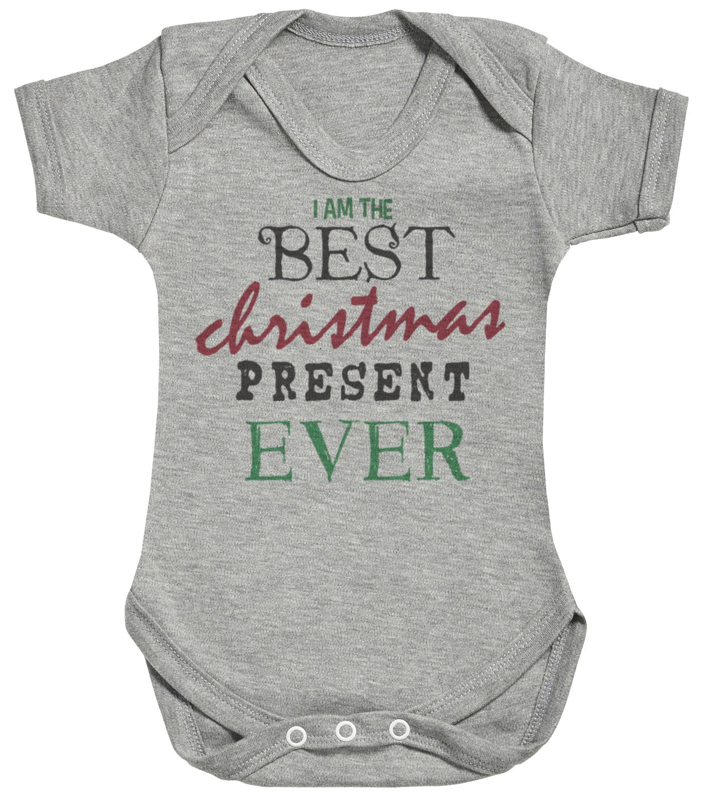 59020efee I Am The Best Christmas Present Ever Baby Bodysuit / Babygrow ...