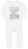 I'm As Lucky As Can Be Best Sister belongs to me! Baby Romper