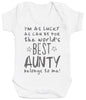 I'm As Lucky As Can Be Best Aunty belongs to me! Baby Bodysuit