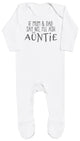 If Mum & Dad Say No, I'll Ask My Auntie Baby Romper