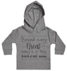Behind Every Great Baby Is A Truly Amazing Mum Baby Hoody