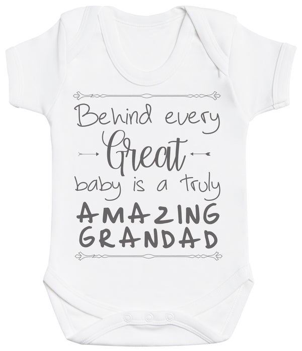Behind Every Great Baby Is A Truly Amazing Grandad Baby Bodysuit