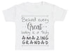 Behind Every Great Baby Is A Truly Amazing Grandad Baby T-Shirt
