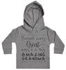 Behind Every Great Baby Is A Truly Amazing Grandma Baby Hoody
