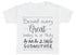Behind Every Great Baby Is A Truly Amazing GodMother Baby T-Shirt