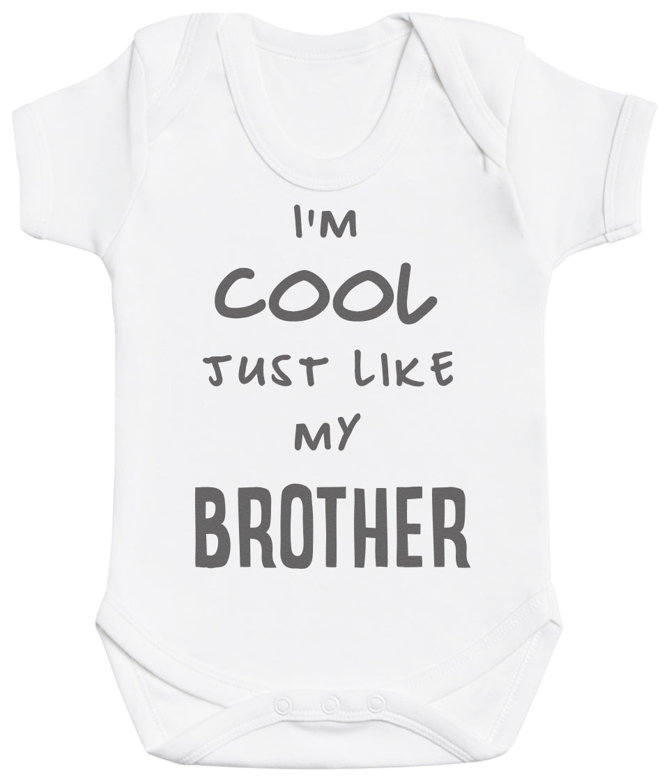 I'm Cool Just Like My Brother Baby Bodysuit