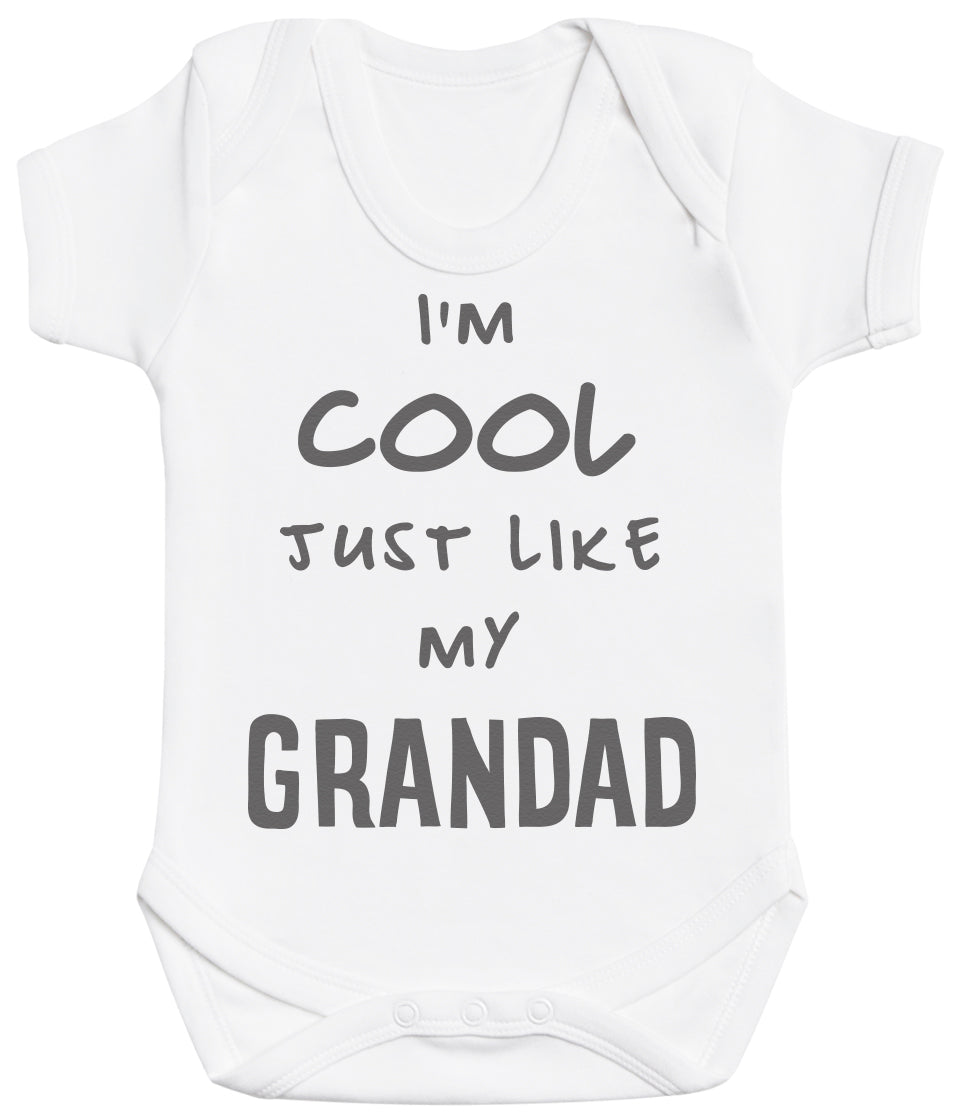 I'm Cool Just Like My Grandad Baby Bodysuit