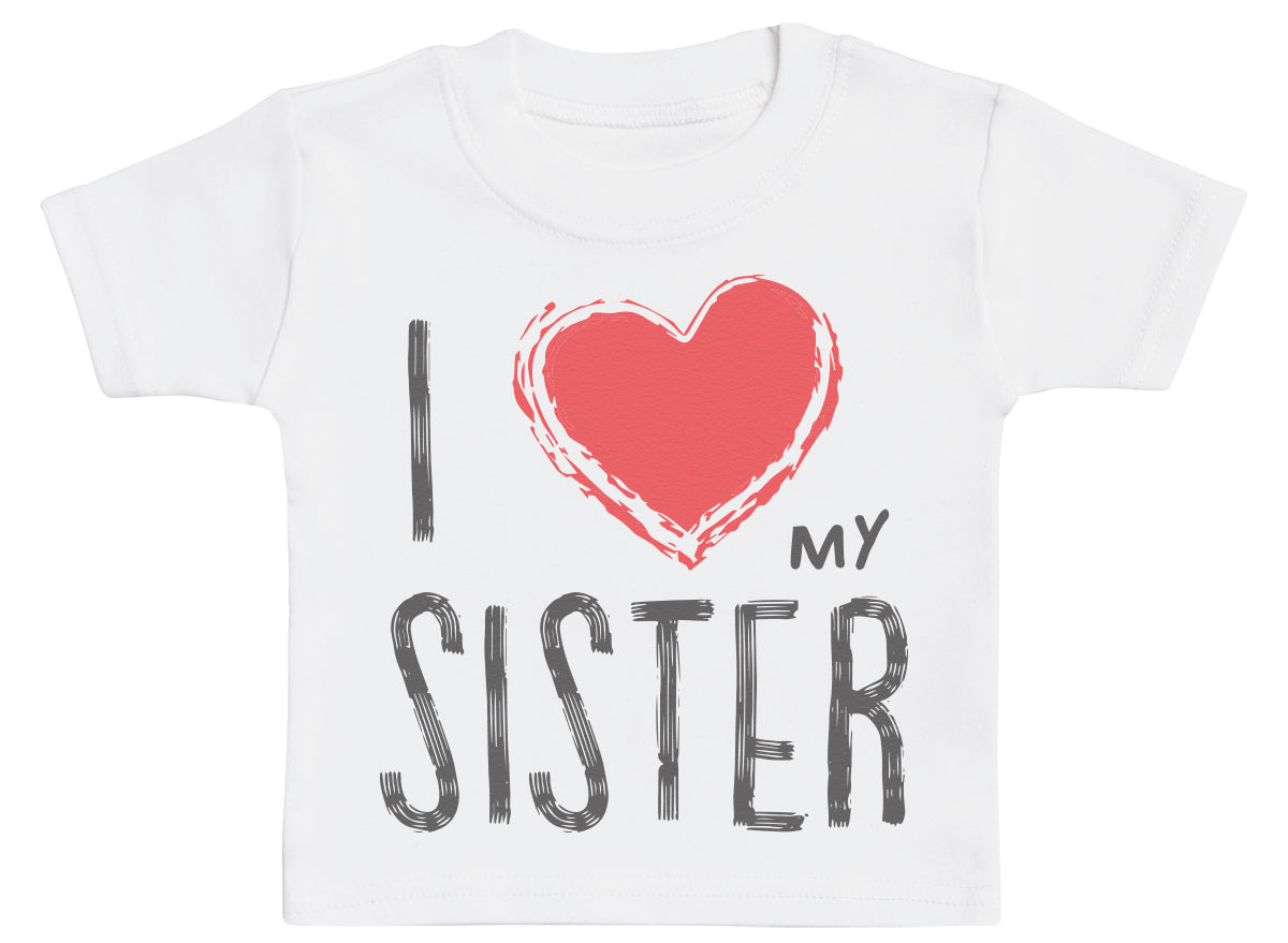 I Love My Sister Red Heart Baby T-Shirt