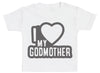 I Love My GodMother Black Outline Baby T-Shirt