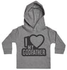 I Love My GodFather Black Outline Baby Hoody