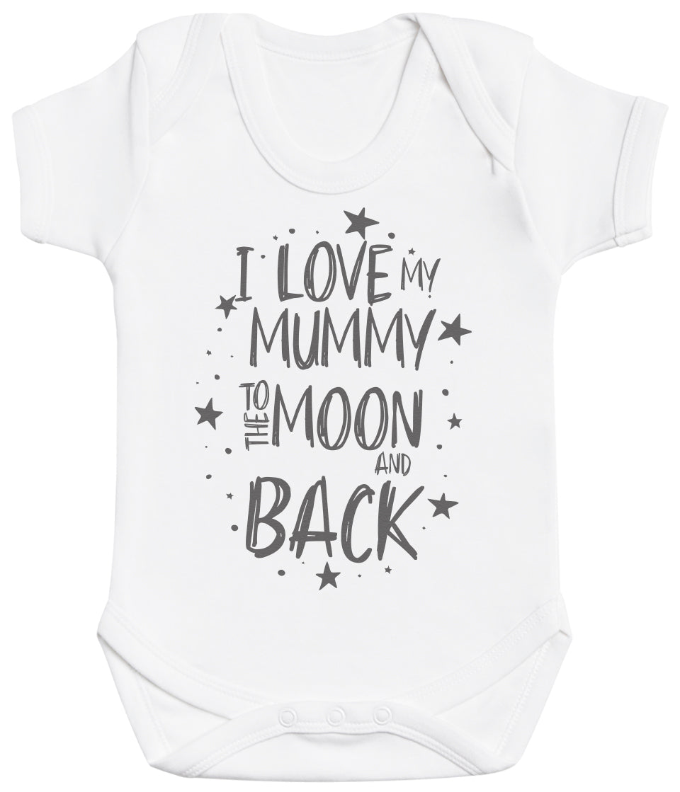 I Love My Mummy To The Moon And Back Baby Bodysuit