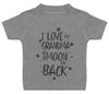 I Love My Grandma To The Moon And Back Baby T-Shirt