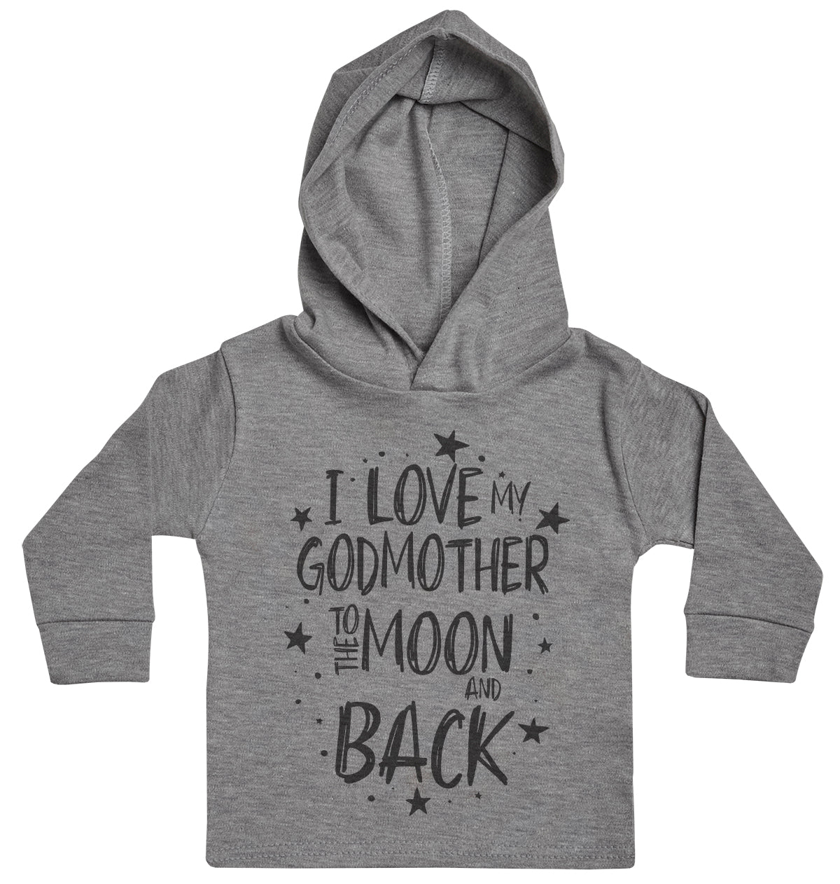 I Love My GodMother To The Moon And Back Baby Hoody