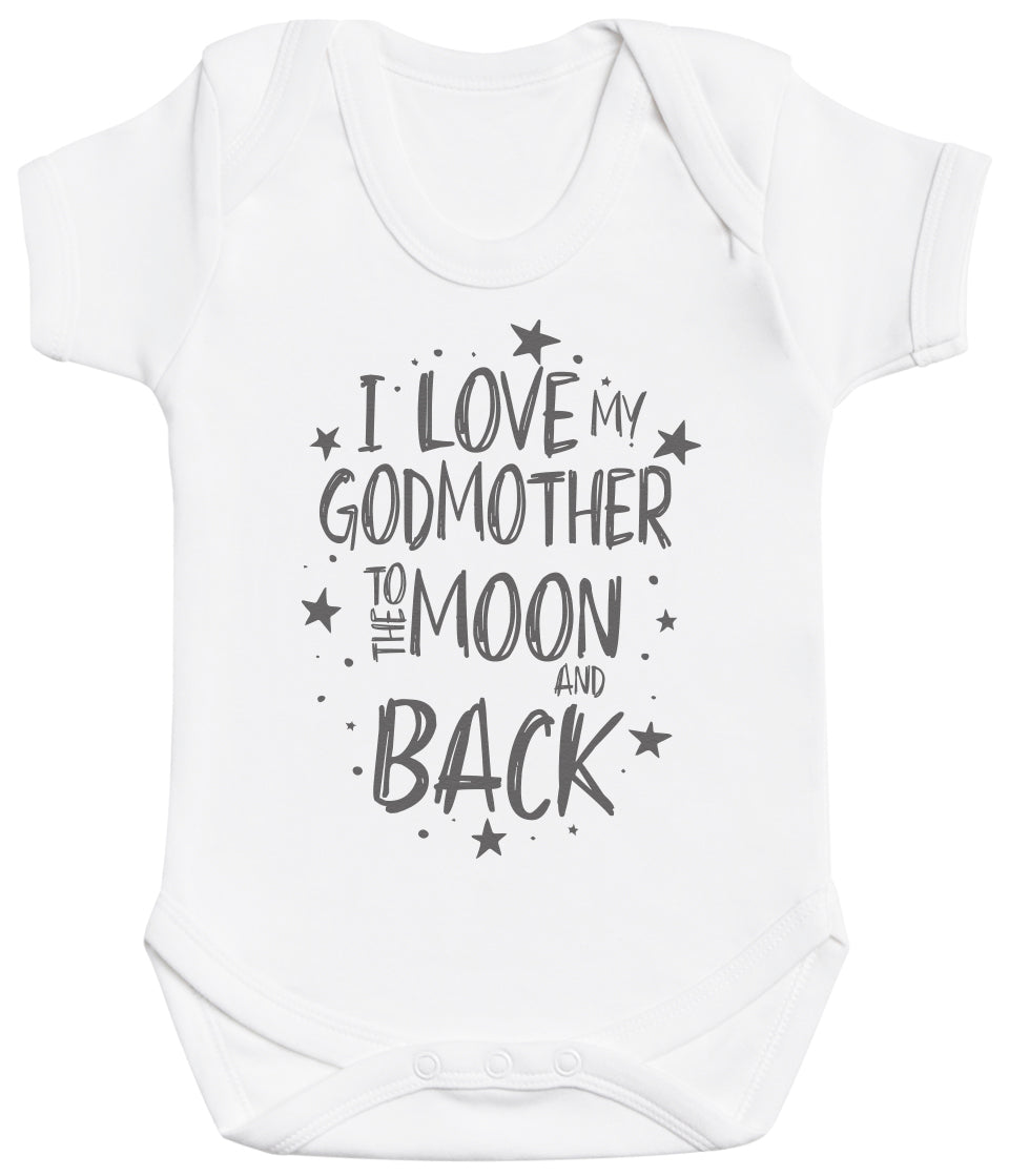 I Love My GodMother To The Moon And Back Baby Bodysuit
