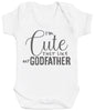 I'm Cute Just Like My GodFather Baby Bodysuit