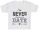 I'm Never Allowed To Date Baby T-Shirt - Baby TShirt Gift - Baby Tee - Baby Gift