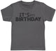 It's My Birthday Kids T-Shirt - Kids Top - Boys T-Shirt - Girls T-Shirt