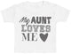 My Aunt Loves Me Baby T-Shirt - Baby TShirt Gift - Baby Tee - Baby Gift
