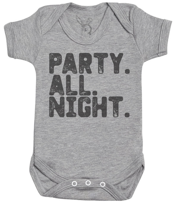 Party. All. Night. Baby Bodysuit - Baby Onsie - Baby Gift