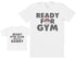 Ready For Gym With Daddy - Baby Gift Set with Baby T-Shirt & Father's T-Shirt