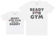 Ready For Gym With Daddy - Kid's Gift Set with Kid's T-Shirt & Father's T-Shirt
