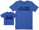 I Am Your Son & I Am Your Father - Baby Gift Set with Baby T-Shirt & Father's T-Shirt