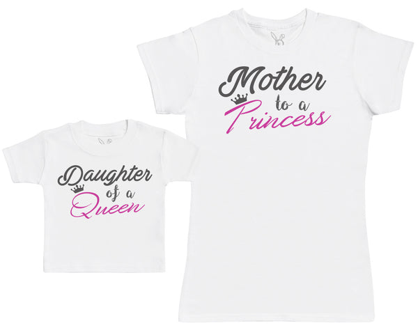 Daughter Of A Queen & Mother To A Princess - Baby Gift Set with Baby T-Shirt & Mother's T-Shirt