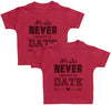 We Are Never Allowed To Date Baby T-Shirt Twin Set