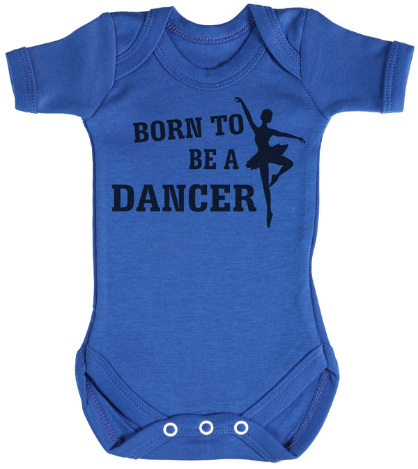 Born To Be A Dancer Baby Bodysuit / Babygrow