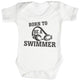 Born To Be A Swimmer Baby Bodysuit / Babygrow