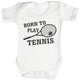 Born To Play Tennis Baby Bodysuit / Babygrow